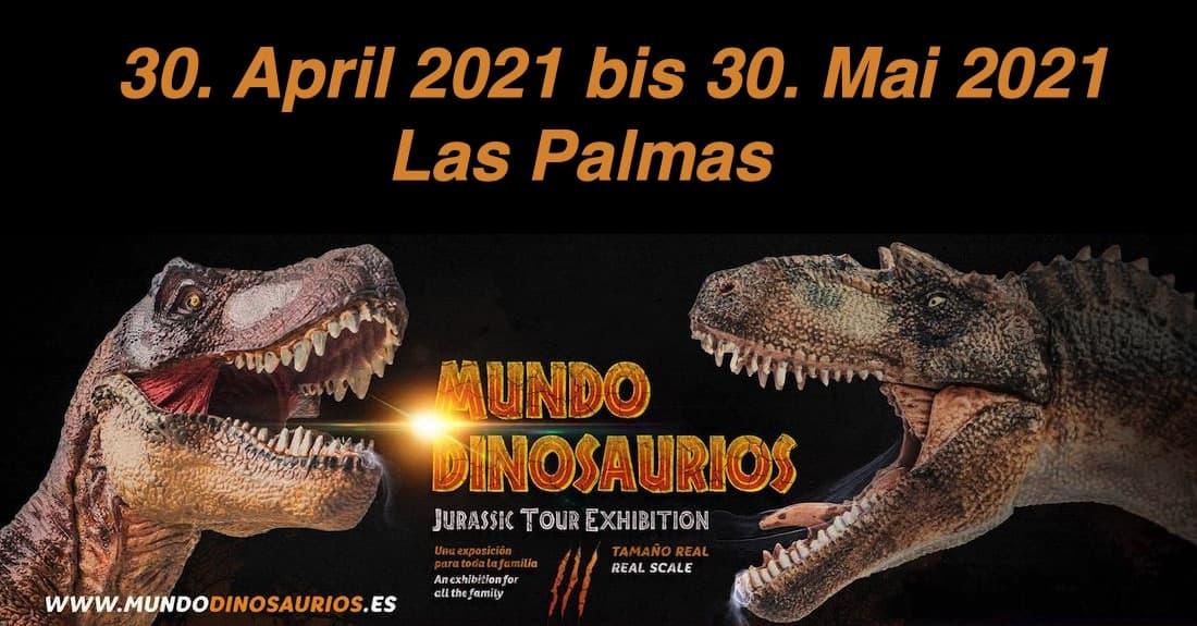 Dino Ausstellung Las Palmas 2021