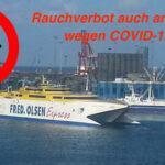 Absolutes Rauchverbot nun bei Fred Olsen, auch an Deck, wegen COVID-19…
